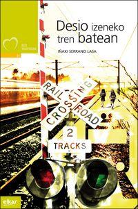 Desio Izeneko Tren Batean - Iñaki Serrano Lasa