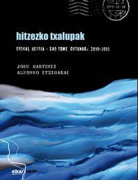 HITZEZKO TXALUPAK - EUSKAL HERRIA - SAO TOME GUTUNAK, 2010-2011