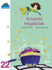 Krispeta Hegalariak - Castillo  Suarez Garcia  /  Enrique   Morente Luque (il. )