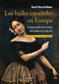 Los bailes españoles en europa - Rocio Plaza