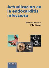 ACTUALIZACION EN LA ENDOCARDITIS INFECCIOSA