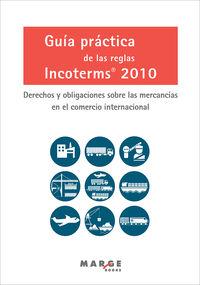 GUIA PRACTICA DE LAS REGLAS INCOTERMS 2010
