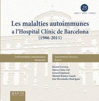 LES MALALTIES AUTOINMUNES A L'HOSPITAL CLINIC DE BARCELONA (1986-2011)