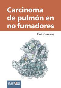 CARCINOMA DE PULMON EN NO FUMADORES