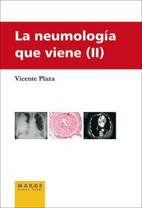 Neumologia Que Viene Ii - Vicente Plaza