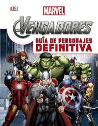 Vengadores, Los - Guia De Personajes Definitiva - Aa. Vv.