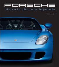 Porsche - Historia De Una Leyenda - Peter Ruch