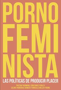 porno feminista - Tristan Taormino / Celine Parreñas