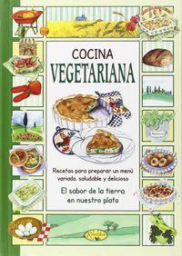 Cocina Vegetariana - El Sabor De Nuestra Tierra - Aa. Vv.