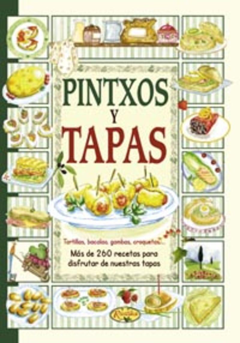 Pintxos Y Tapas - El Sabor De Nuestra Tierra - Aa. Vv.
