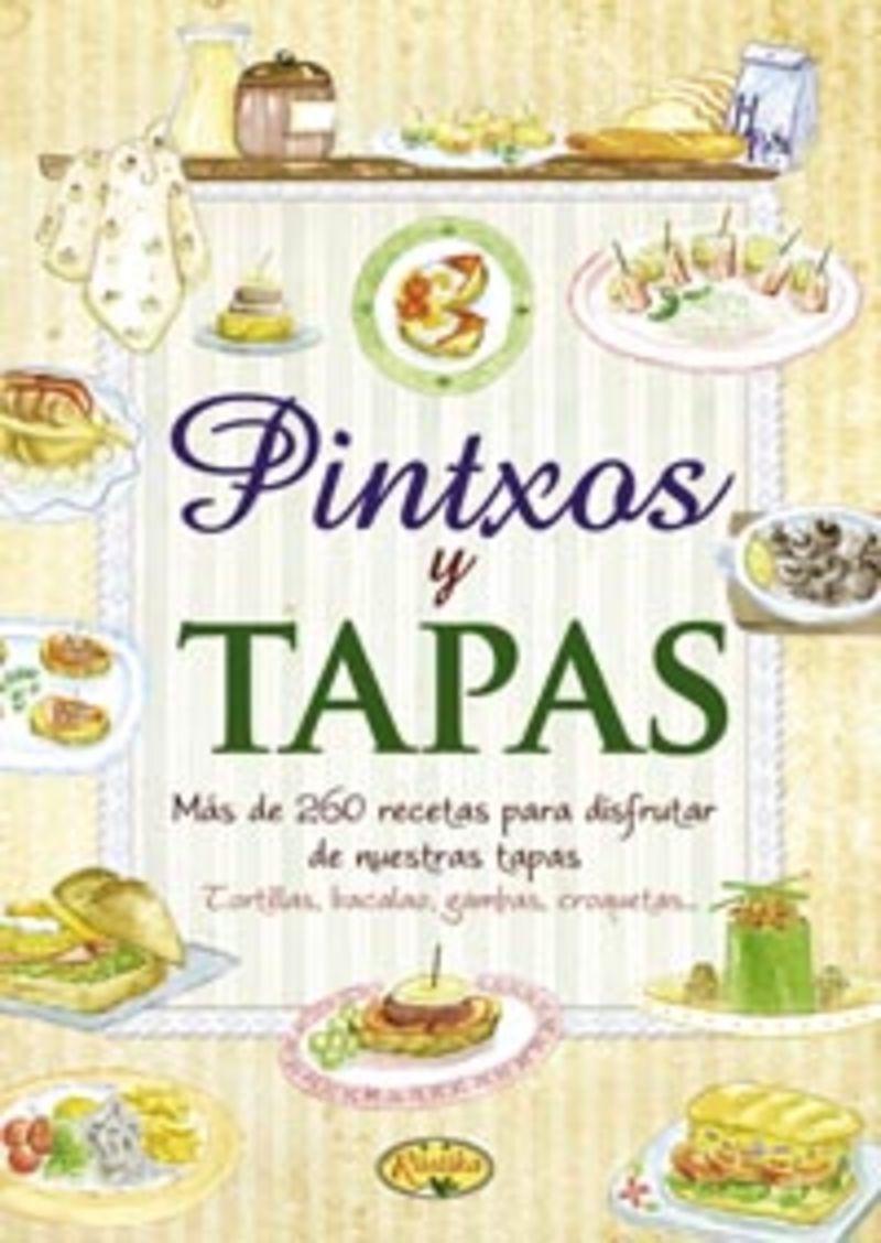 Pintxos Y Tapas - Sabor Y Tradicion - Aa. Vv.