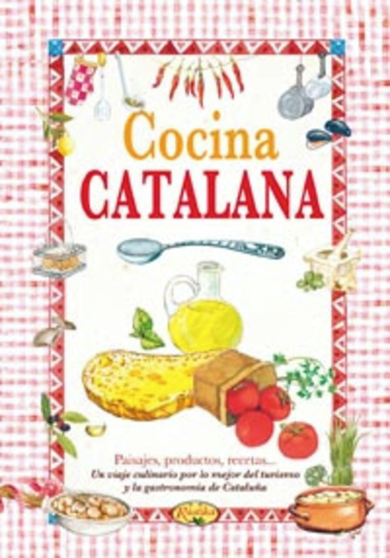 Cocina Catalana - El Sabor De Nuestra Tierra - Aa. Vv.