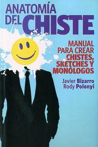 Anatomia Del Chiste - Javier  Bizarro  /  Rody  Polonyi