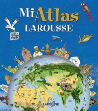 Mi Atlas Larousse - Aa. Vv.