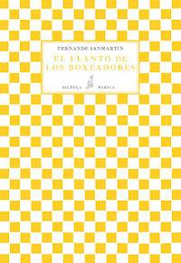 El llanto de los boxeadores - Fernando Sanmartin