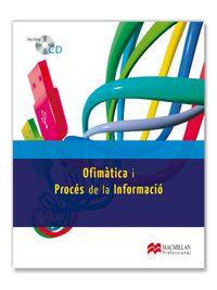 Gm / Gs - Ofimatica I Processos De La Informacio (cat) - Aa. Vv.