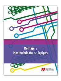 GM / GS - MONTAJE Y MANTENIMIENTO DE EQUIPOS
