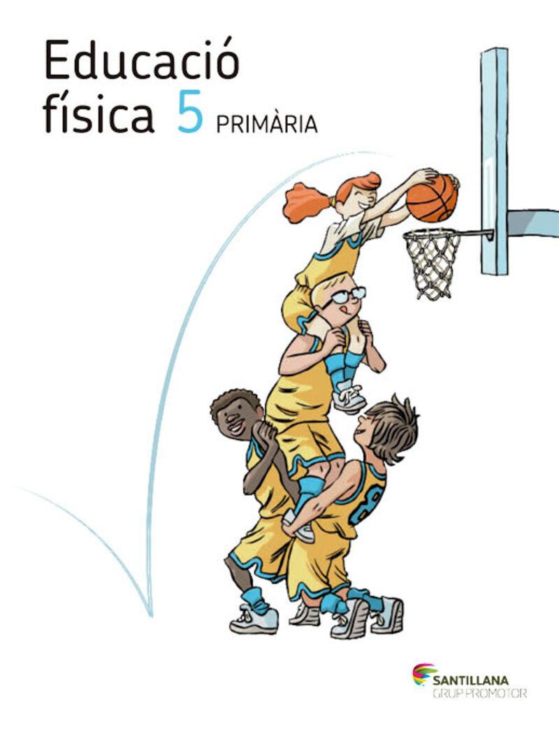 EP 5 - EDUC. FISICA - CAMINS SABER (CAT)