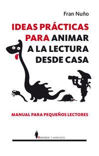 IDEAS PRACTICAS PARA ANIMAR A LA LECTURA DESDE CASA