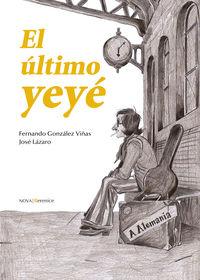 El ultimo yeye - Fernando Gonzalez Viñas