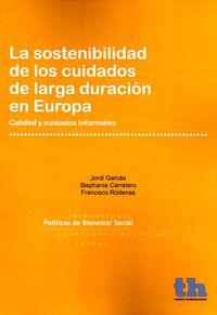 SOSTENIBILIDAD DE LOS CUIDADOS DE LARGA DURACION EN EUROPA, LA