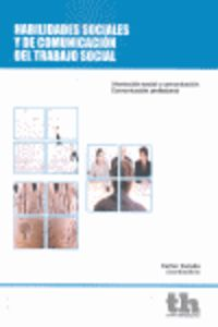 HABILIDADES SOCIALES Y DE COMUNICACION DEL TRABAJO SOCIAL