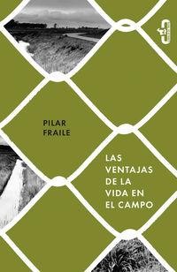 Las ventajas de la vida en el campo - Pilar Fraile