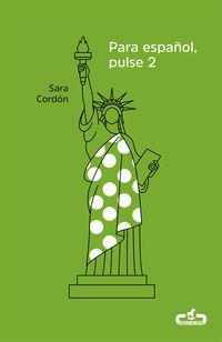 Para Español, Pulse 2 - Sara Cordon