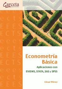 ECONOMETRIA BASICA - APLICACIONES CON EVIEWS, STATA, SAS Y SPSS