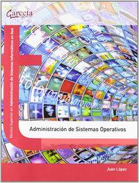 GS - ADMINISTRACION DE SISTEMAS OPERATIVOS