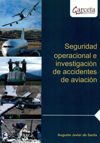 SEGURIDAD OPERACIONAL E INVESTIGACION DE ACCIDENTES DE AVIACION