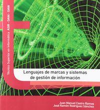 Gs - Lenguajes De Marcas Y Sistemas De Gestion De Informacion - Juan Manuel Castro Ramos