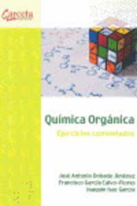 Quimica Organica - Ejercicios Comentados - Jose Antonio Dobado Jimenez