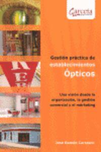 GESTION PRACTICA DE ESTABLECIMIENTOS OPTICOS