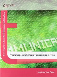 GS - PROGRAMACION MULTIMEDIA Y DISPOSITIVOS MOVILES