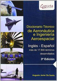 (3ª Ed) Dicc. Tecnico De Aeronautica E Ingenieria Aeroespacial - Augusto Javier De Santis