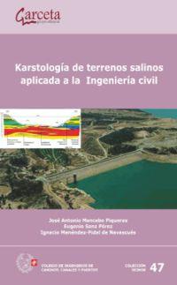 Karstologia De Terrenos Salinos Aplicados A La Ingenieria - Aa. Vv.
