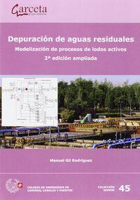 (2ª ED) DEPURACION DE AGUAS RESIDUALES - MODELIZACION DE PROCESOS DE LODOS ACTIVOS
