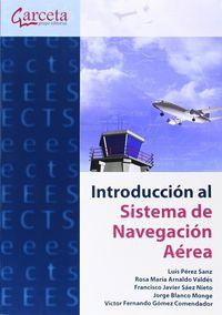 Introduccion Al Sistema De Navegacion Aerea - Luis Perez Sanz / [ET AL. ]