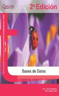 (2ª ED) BASES DE DATOS - TECNICO SUPERIOR EN DESARROLLO DE APLICACIONES MULTIPLATAFORMA Y WEB DAM Y DAW