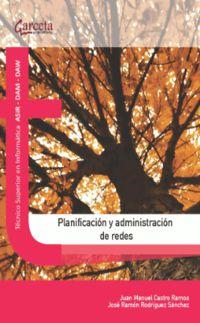 Planificacion Y Administracion De Redes - Juan Castro Ramos