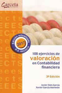 (3 ED) 108 EJERCICIOS DE VALORACION EN CONTABILIDAD FINANCIERA