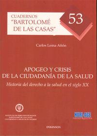 Apogeo Y Crisis De La Ciudadania De La Salud - Carlos Lema Añon