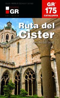 Gr 175 - Catalunya Ruta Del Cister - Jordi Bastart