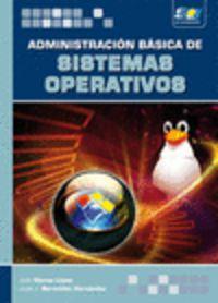 ADMINISTRACION BASICA DE SISTEMAS OPERATIVOS
