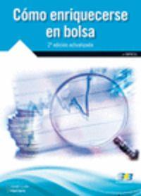 (2ª Ed) Como Enriquecerse En Bolsa - Jose Luis Herrero Delgado