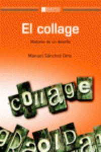 COLLAGE, EL - HISTORIA DE UN DESAFIO