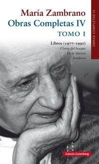 Obras Completas Iv (maria Zambrano) Tomo I - Libros (1977-1999) - Maria Zambrano