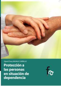 PROTECCION A LAS PERSONAS EN SITUACION DE DEPENDENCIA