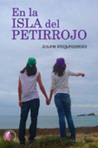 en la isla del petirrojo - Josune Magunazelaia